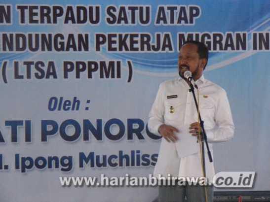 Launching LTSA PPPMI, Bupati Ponorogo Harapkan Tak Ada TKI Ilegal